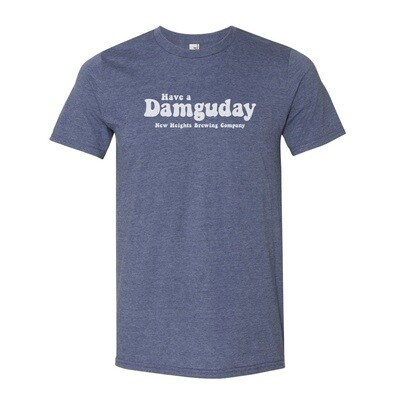 Clearance -Have a Damguday  - Select Heather Blue or Heather Green