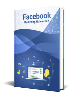 Facebook Marketing Unleashed - Learn how to market your business on Facebook