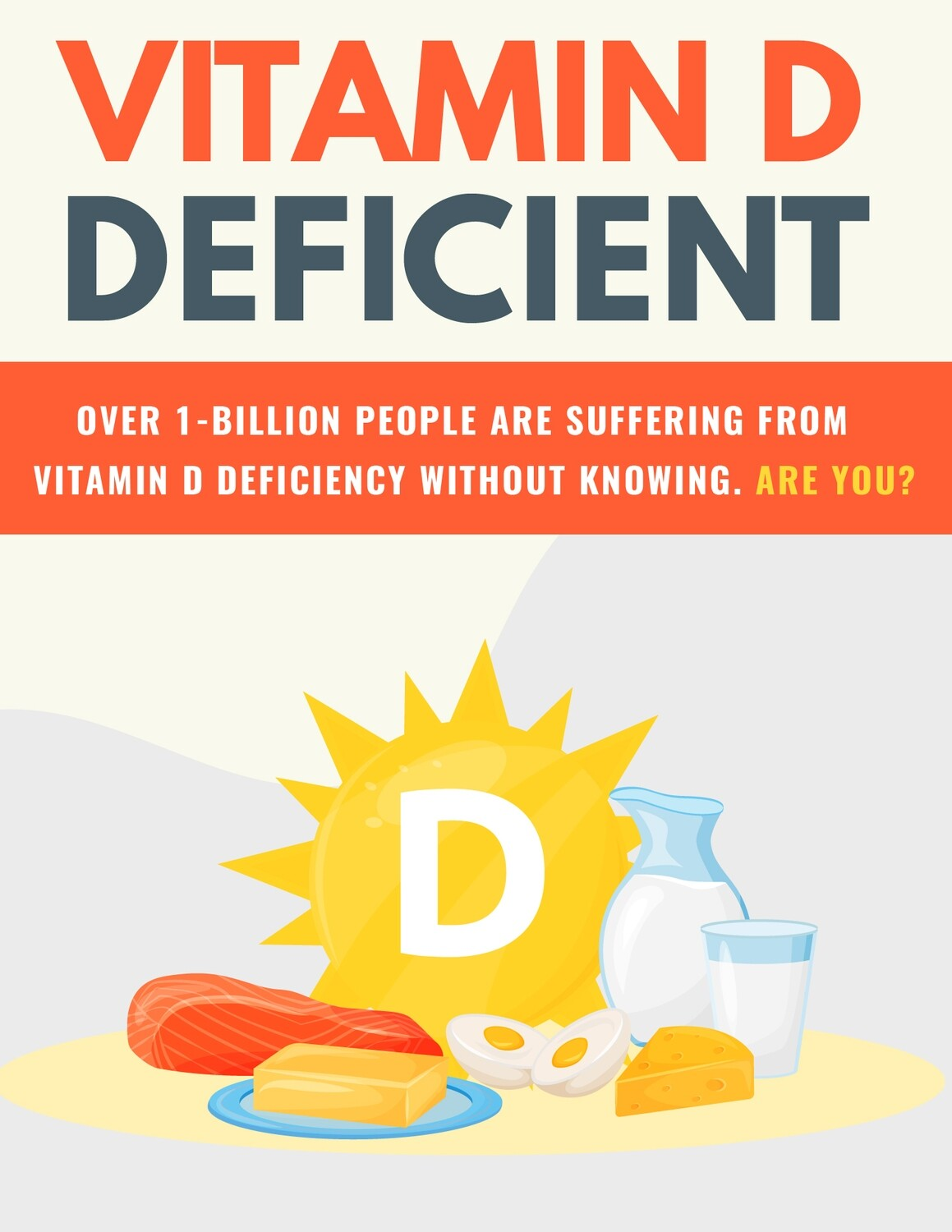 How You Can Make Sure You Are Never Vitamin D Deficient -