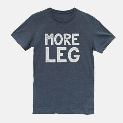 More Leg Equestrian Horse T-shirt Tee