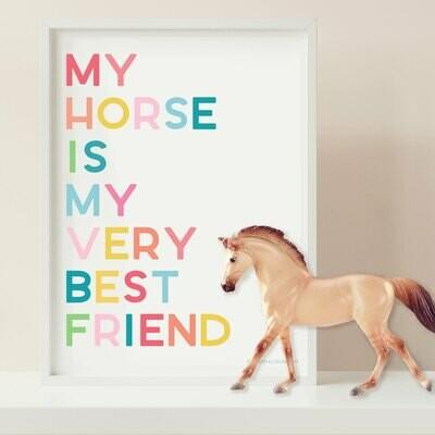 My Horse is my very best Friend Digital Download 8x10 print