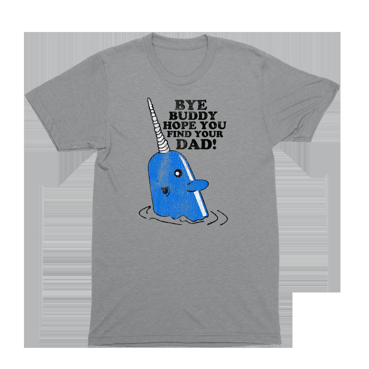Bye Buddy T-Shirt
