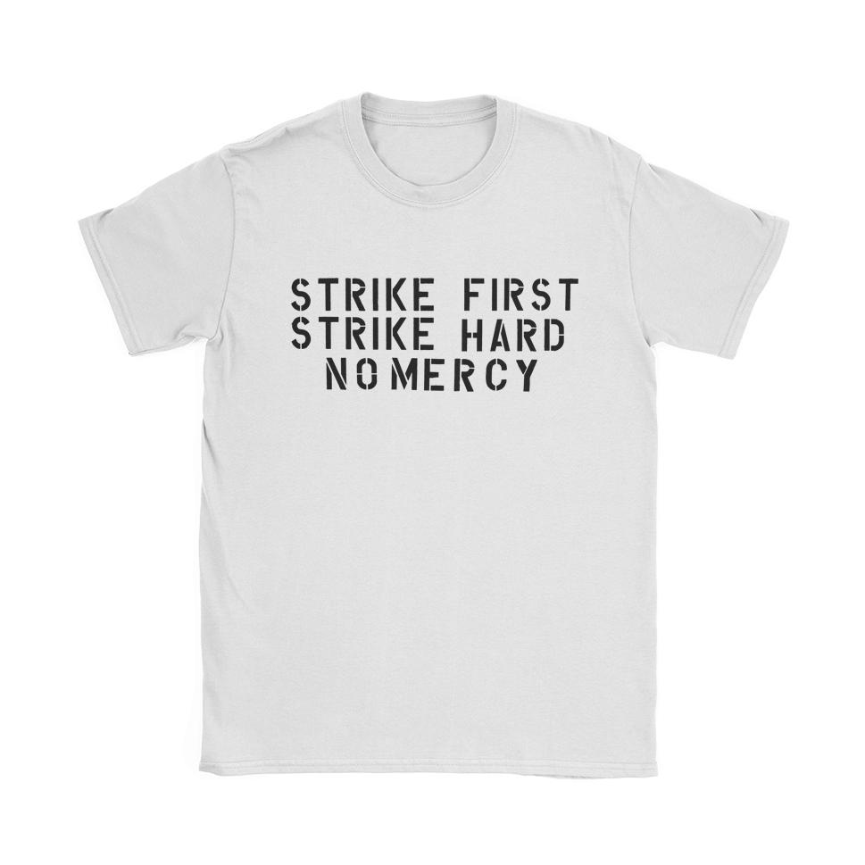 Strike First T-Shirt