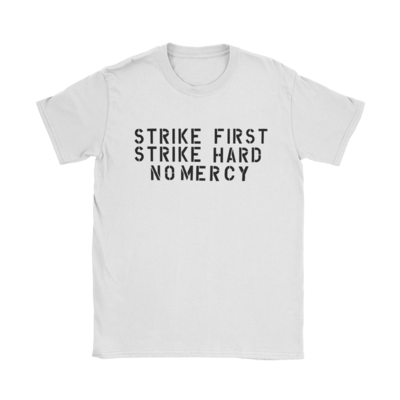 Strike First T-Shirt