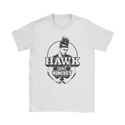 Hawk Is My Homeboy T-Shirt