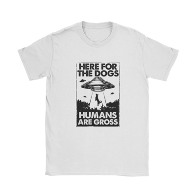 Here For The Dogs T-Shirt