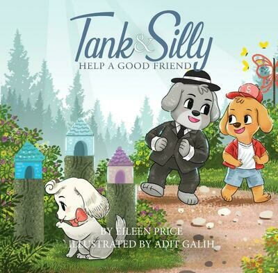 Tank and Silly Help a Good Friend