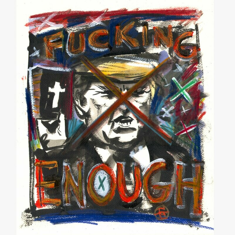 #fucktrump Limited Edition Print