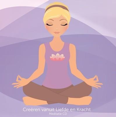 Meditatie CD - Creëren vanuit Liefde en kracht