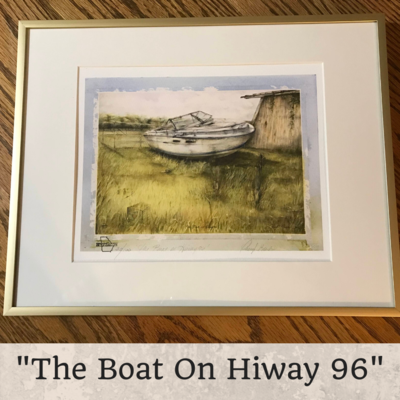 "'The Boat On HiWay 96""  Framed 8 x 10"