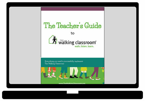 The Walking Classroom Teacher's Guide [Electronic Version]