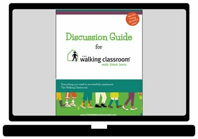 The Walking Classroom Discussion Guide for Out-of-School Time [Electronic version]
