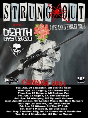 STRUNG OUT w/ Death By Stereo - April 24th 2021- Pyramid