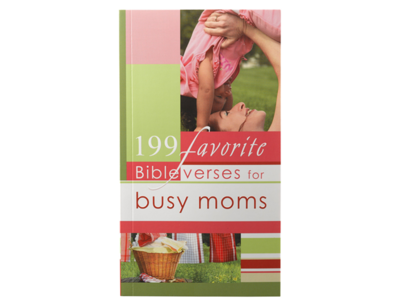 199 FAVORITE BIBLE VERSE FOR BUSY MOMS