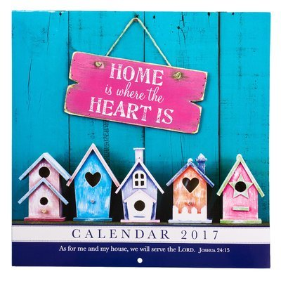 2017 LARGE WALL CALENDAR - HOME IS WHERE THE HEART IS