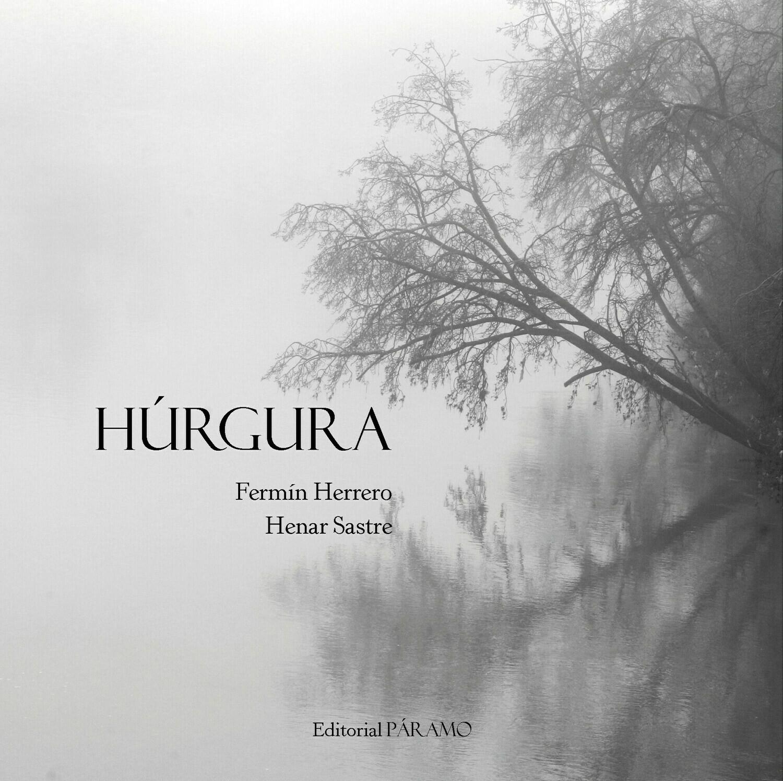 Húrgura, de Fermín Herrero. Fotografías de Henar Sastre