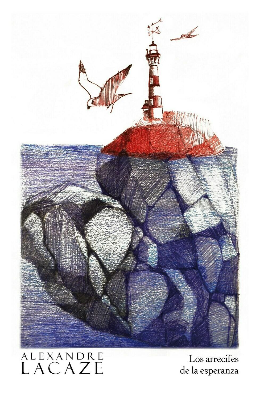 Los Arrecifes de la esperanza, de Alexandre Lacaze