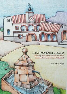 El Patrimonio del concejo (tapa blanda), de Jesús Anta