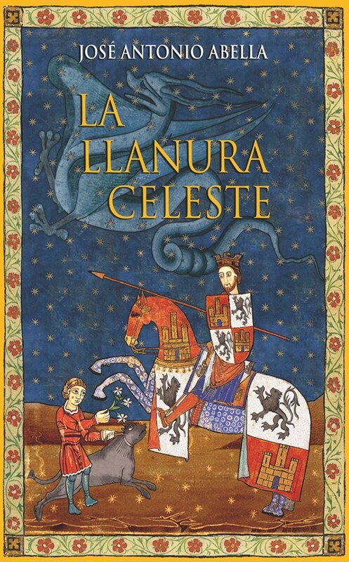 La Llanura celeste, de José Antonio Abella