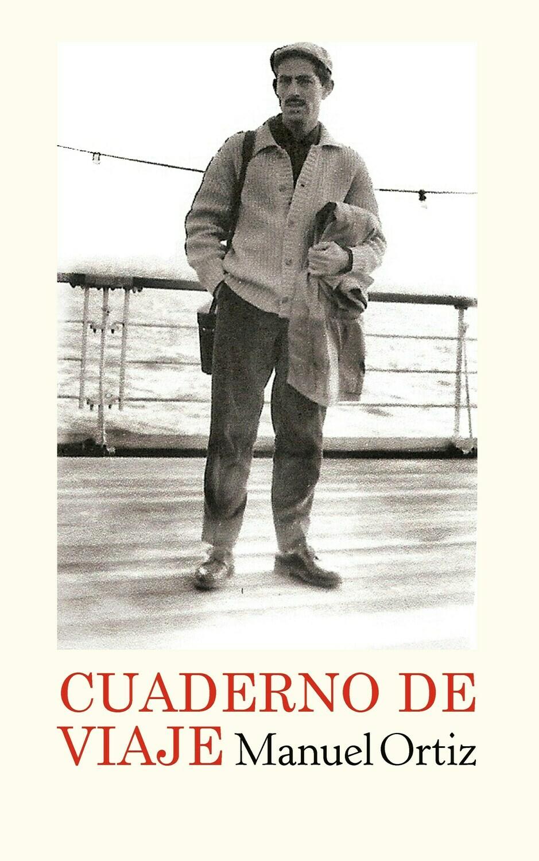 Cuaderno de viaje, de Manuel Ortiz