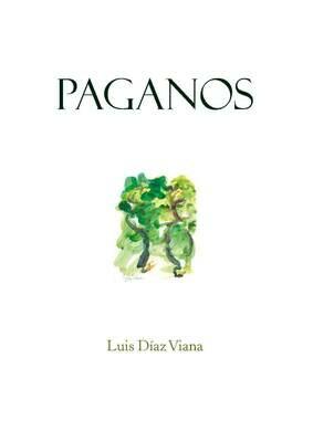 Paganos, de Luis Díaz Viana