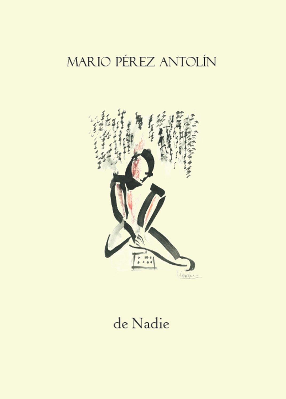 De Nadie, de Mario Pérez Antolín