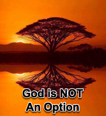 God is NOT an Option