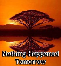 Nothing Happened Tomorrow - 11/19/14