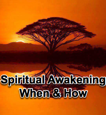 Spiritual Awakening - When & How - 10/20/10