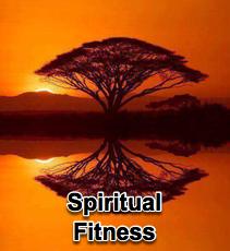 Spiritual Fitness - 8/19/09