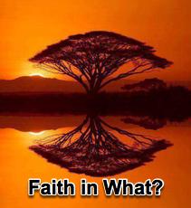 Faith in What? - 1/16/08