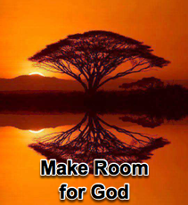 Make Room for God - 3/21/07