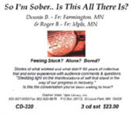 So I'm Sober - Is This All There Is?