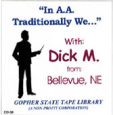 In A.A. We Traditionally . . . - Dick M.