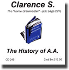Clarence S - The History of AA