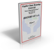History of A.A. - Wayne P.