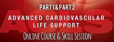 Part 1 & Part 2: ACLS Online Course & Skill Session