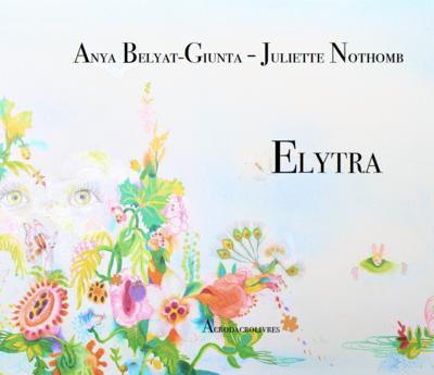 Elytra - Juliette Nothomb