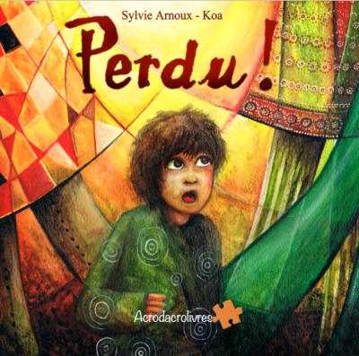 Perdu - Arnoux & Koa