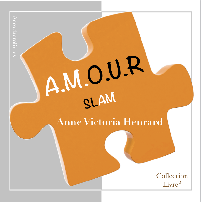 Collection Carré - Amour Slam - Anne Victoria Henrard