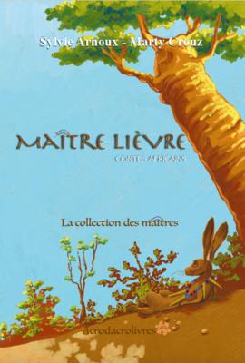 Maître Lièvre - Arnoux & Crouz