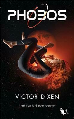 Phobos tome 1 - Victor Dixen