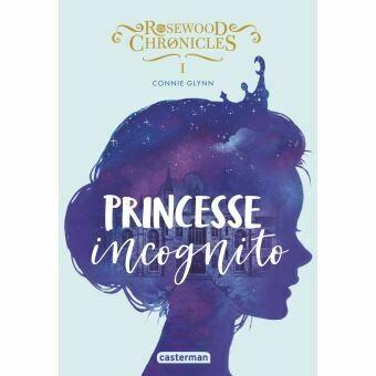 Princesse Incognito - Connie Glynn