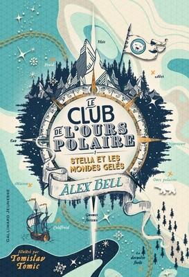 Le club de l'ours polaire - Alex Bell