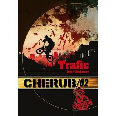 Cherub: Trafic - Robert Muchamore