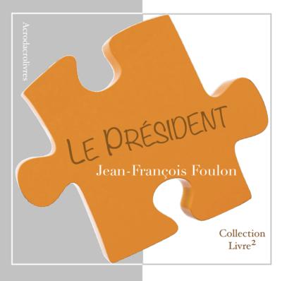 Le président - Jean-François Foulon