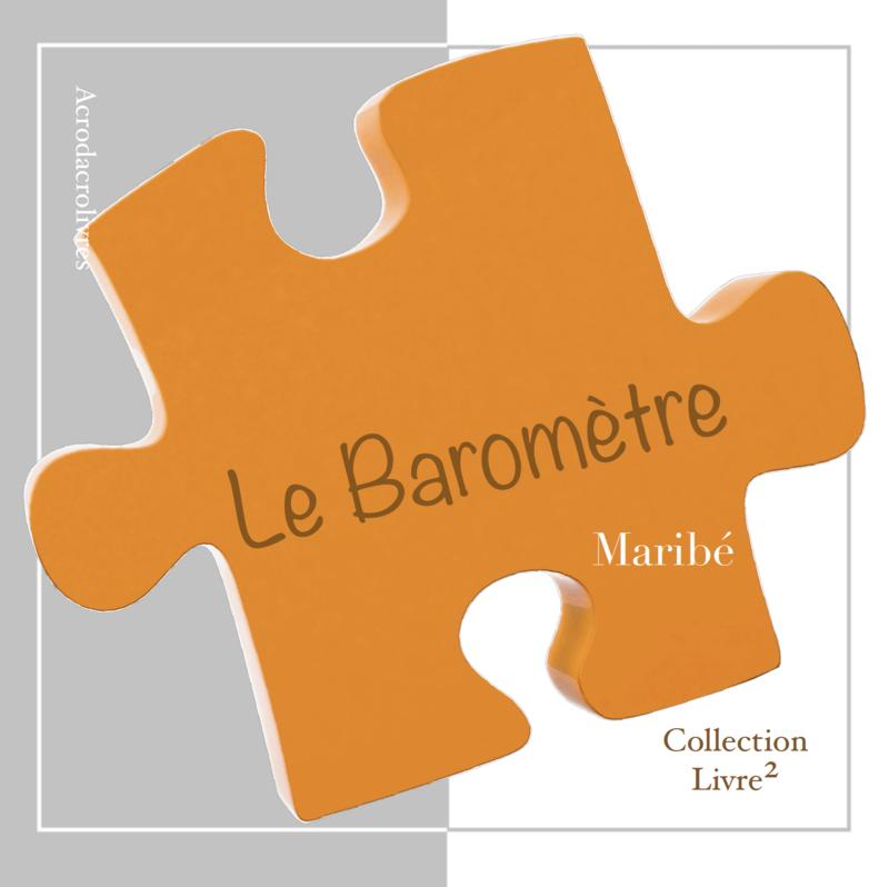 Le baromètre - Maribé