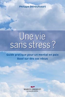 Une vie sans stress ?