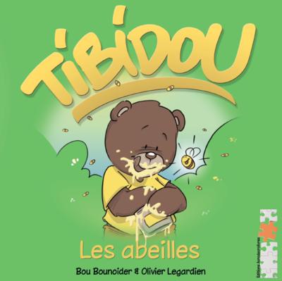 Jeunesse : Tibidou - Les abeilles - Bou Bounoider