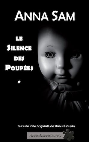 Le silence des poupées - Anna Sam